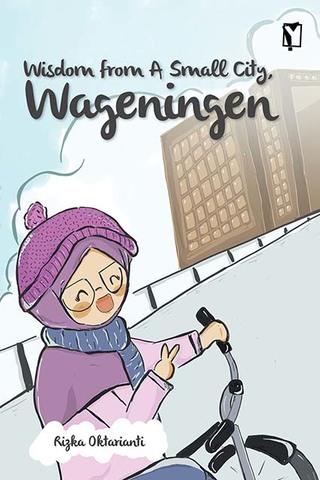YOI: Wisdom from A Small City, Wageningen