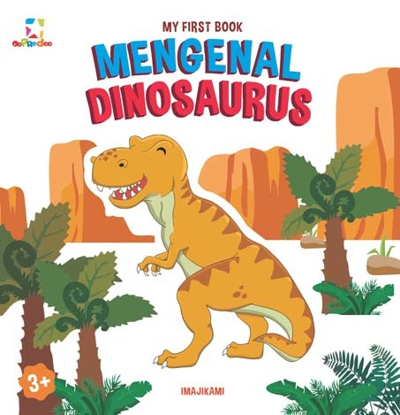 Opredo My First Book: Mengenal Dinosaurus