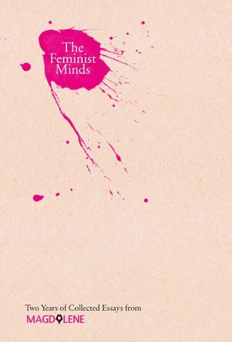 The Feminist Minds Two Years of Collected Essays from Magdalene
