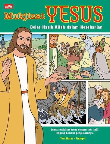 Mukjizat Yesus-Belas Kasih Allah dalam Keseharian