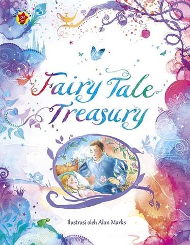 Fairy Tale Treasury: Kumpulan Dongeng Klasik Terbaik