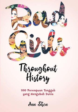 Bad Girls Throughout History Ann Shen