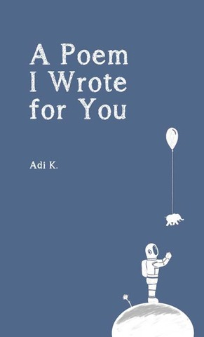 A Poem I Wrote for You (A Poem with Your Name #2)