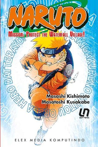 Light Novel Naruto: Protect the Waterfall Village