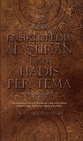 Ensiklopedia Al-Qur`an dan Hadis per Tema