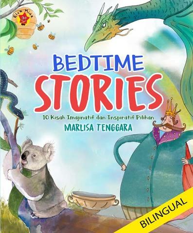 Bedtime Stories: 10 Kisah Imajinatif dan Inspiratif Pilihan