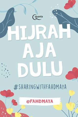 Hijrah Aja Dulu