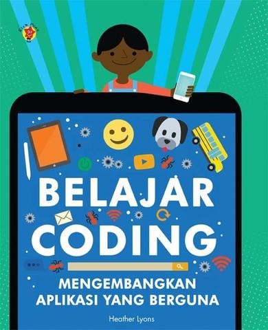 Belajar Coding: Mengembangkan Aplikasi yang Berguna