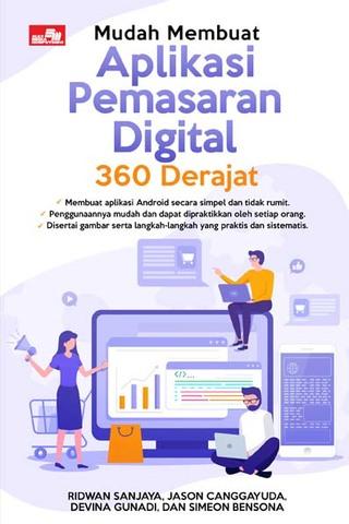 Mudah Membuat Aplikasi Pemasaran Digital 360 Derajat