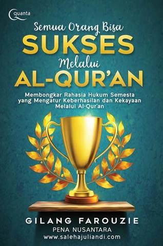 Semua Orang Bisa Sukses Melalui Al-Qur`an