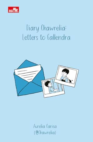 Diary Chawrelia: Letters to Gallendra