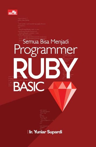Semua Bisa Menjadi Programmer Ruby Basic