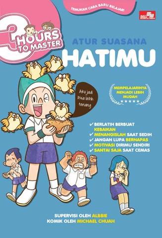 3 Hours to Master: Atur Suasana Hatimu
