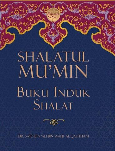 Shalatul Mu`min, Buku Induk Shalat