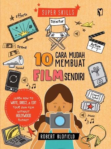 YOI: Super Skills - 10 Langkah Mudah Membuat Film