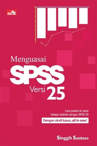 Menguasai SPSS Versi 25