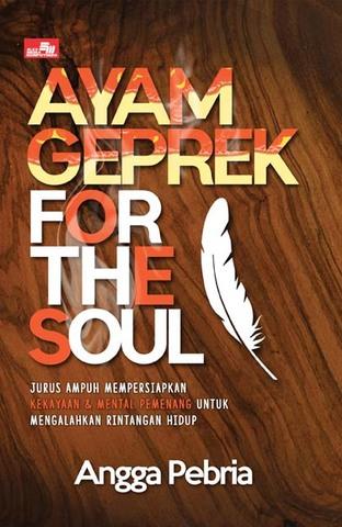 Ayam Geprek for The Soul