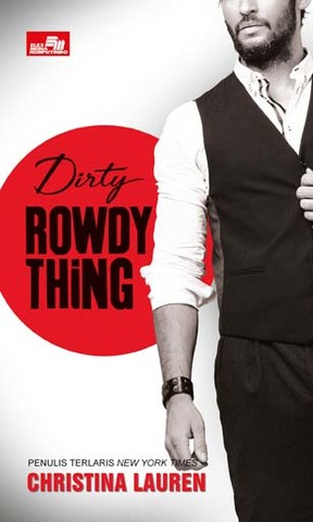 CR: Dirty Rowdy Thing