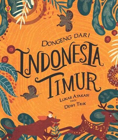 Dongeng dari Indonesia Timur