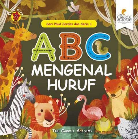 Seri Paud Cerdas dan Ceria 1: ABC Mengenal Huruf
