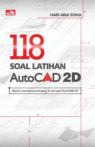 118 Soal Latihan AutoCAD 2D