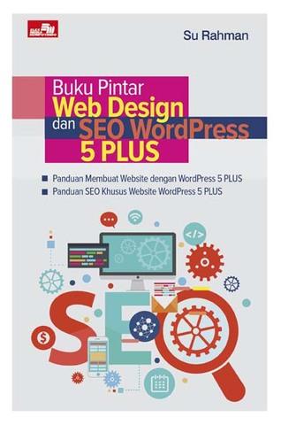 Buku Pintar Web Desain dan SEO WordPress 5 PLUS