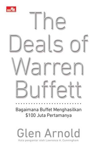 The Deals of Warren Buffet: Bagaimana Buffett Menghasilkan $100 Juta Pertamanya