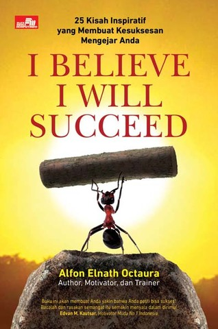I Believe I Will Succeed