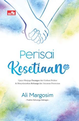 Perisai Kesetiaan Ust. Ali Margosim