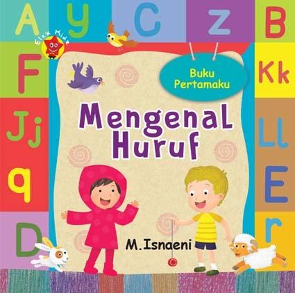 Buku Pertamaku Mengenal Huruf