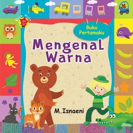 Buku Pertamaku Mengenal Warna