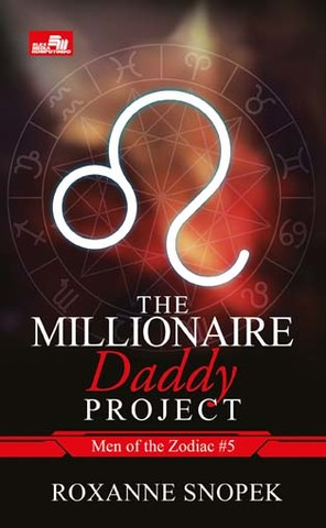 CR: The Millionaire Daddy Project (Men of Zodiac #5)