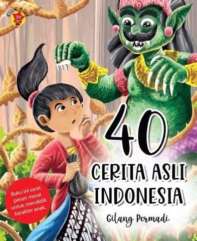 40 Cerita Asli Indonesia
