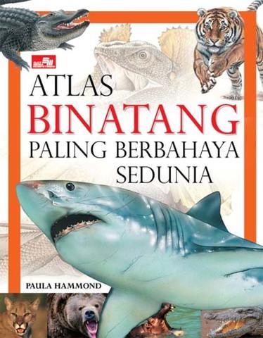 Atlas Binatang Paling Berbahaya Sedunia