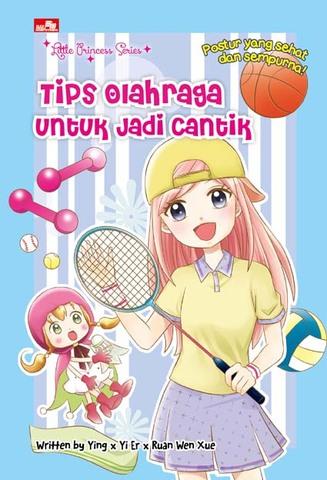 Little Princess Series - Tips Olahraga Untuk Jadi Cantik
