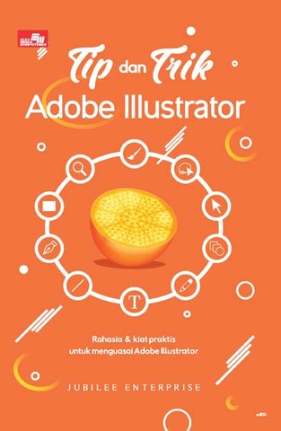 Tip dan Trik Adobe Illustrator