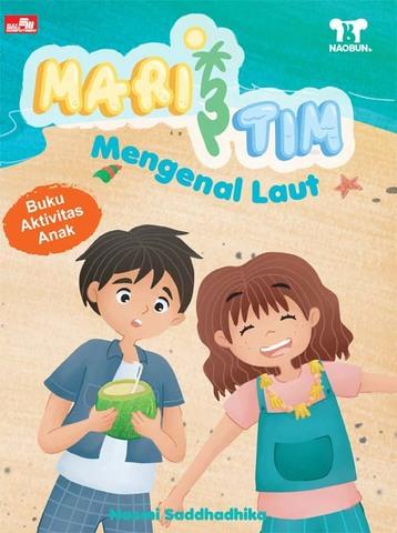 Mari & Tim - Mengenal Laut