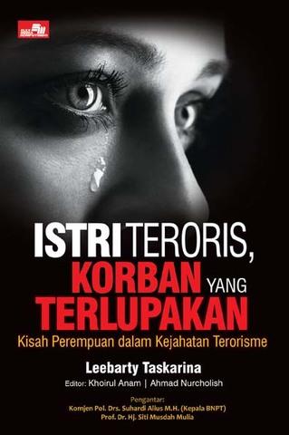 Istri Teroris, Korban yang Terlupakan