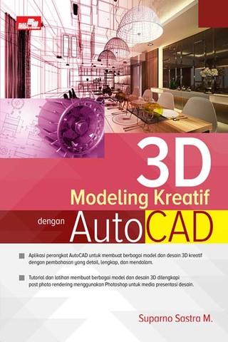 3D Modeling Kreatif dengan AutoCAD