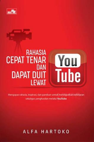 Rahasia Cepat Tenar dan Dapat Duit lewat YouTube