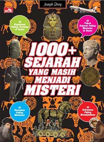 1000+ Sejarah yang Masih Misteri