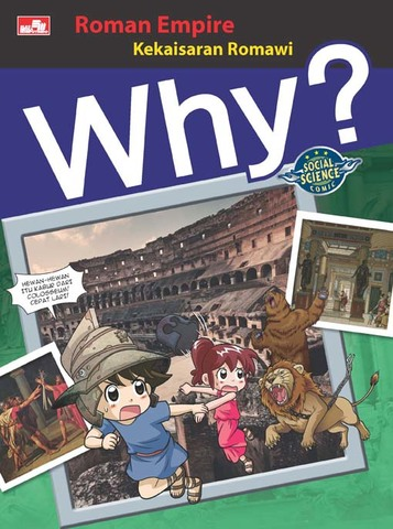 Why? Roman Empire - Kekaisaran Romawi