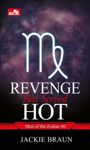 CR: Revenge Best Served Hot(Men of Zodiac #6)
