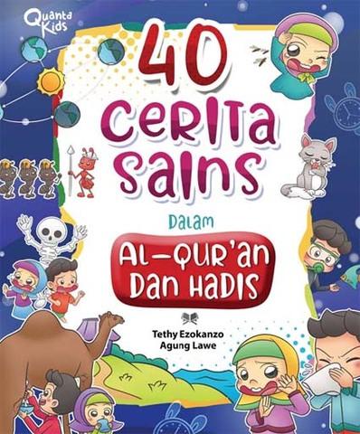 40 Cerita Sains dalam Al Qur`an dan Hadits