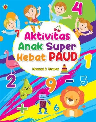 Aktivitas Anak Super Hebat PAUD