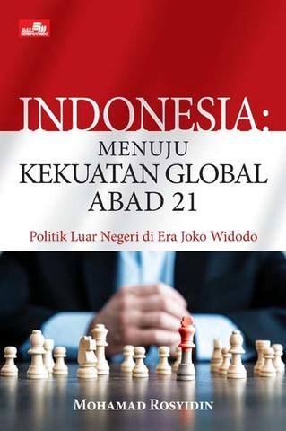 Indonesia: Menuju Kekuatan Global Abad 21