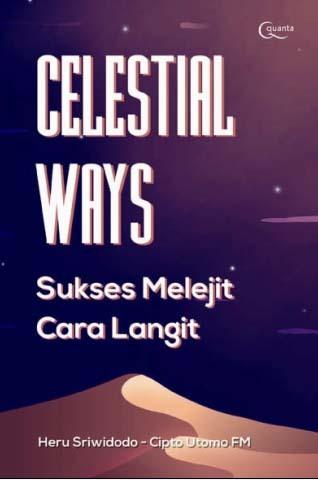 Celestial Ways: Sukses Melejit Cara Langit