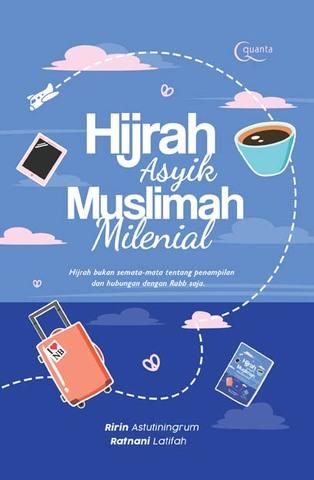 Hijrah Asyik Muslimah Milenial