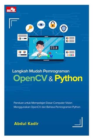 Langkah Mudah Pemrograman OpenCV & Python