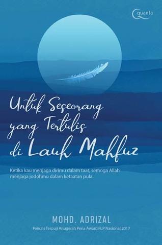 Untuk Seseorang yang Tertulis di Lauh Mahfuz